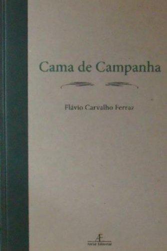 Cama de Campanha, livro de Flávio Carvalho Ferraz