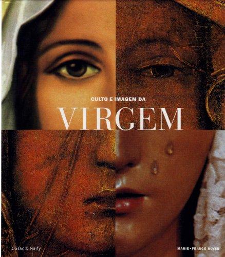 Culto e imagen da Virgem, livro de Marie-France Boyer