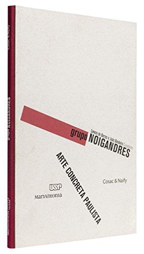 Grupo Noigandres, livro de Lenora de Barros e João Bandeira