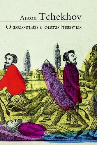 O assassinato e outras histórias, livro de Anton Tchekhov