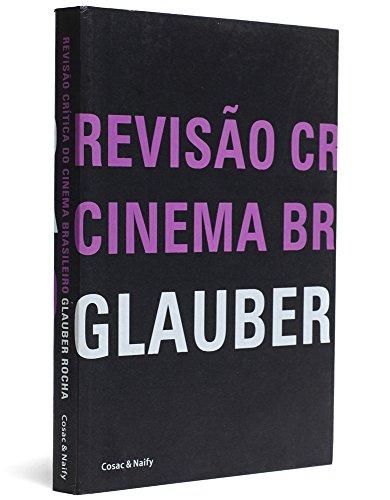 Revisão Crítica do Cinema Brasileiro, livro de Glauber Rocha