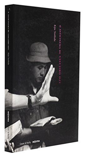 O anticinema de Yasujiro Ozu, livro de Kiju Yoshida