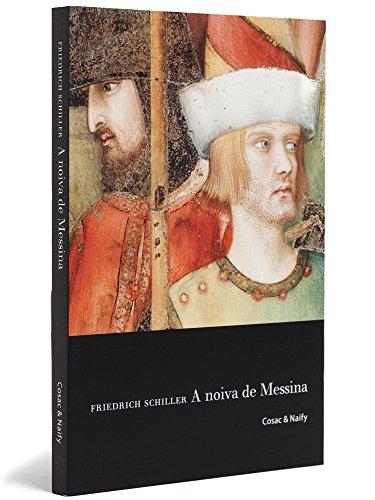 A noiva de Messina: ou Os irmãos inimigos, livro de Friedrich Schiller