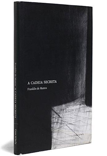 A cadeia secreta - Diderot e o romance filosófico, livro de Franklin de Mattos