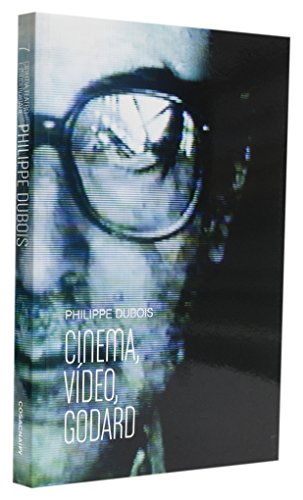 Cinema, vídeo, Godard, livro de Phillipe Dubois