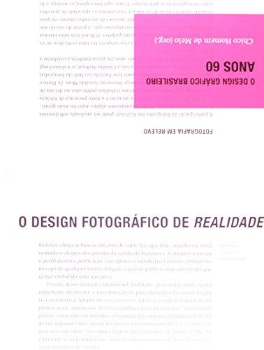 O design gráfico brasileiro: anos 60, livro de Organização: Chico Homem de Melo