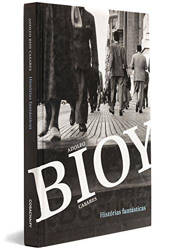Histórias fantásticas, livro de Adolfo Bioy Casares