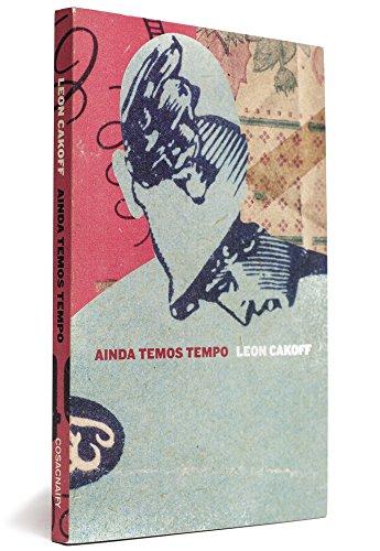 Ainda temos tempo, livro de Leon Cakoff