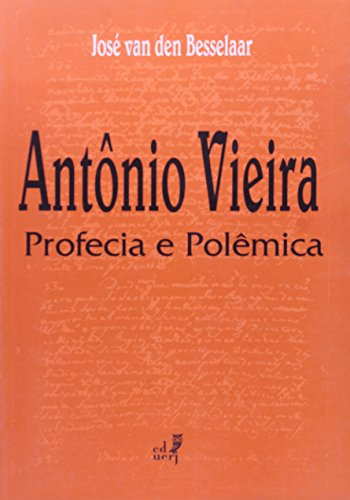 Antônio Vieira, livro de José Van den Besselaar
