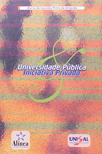 Universidade Pública e Iniciativa Privada, livro de Malu Almeida