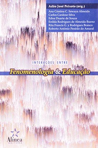 Interações entre Fenomenologia & Educação, livro de Adão José Peixoto (org.)