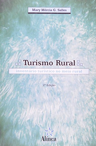 Turismo Rural: inventário turístico no meio rural, livro de Mary Mércia G. Salles