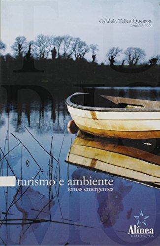 Turismo e Ambiente: temas emergentes, livro de Odaléia Telles Marcondes Machado Queiroz (org.)
