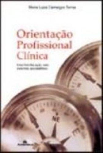 Orientação Profissional Clínica - Uma Interl. C/ Conceitos Psicanalíticos, livro de Maria Luiza Camargos Torres