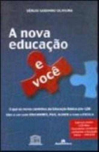 Nova Educação e Você, A - Sem CD, livro de Sérgio Godinho Oliveira