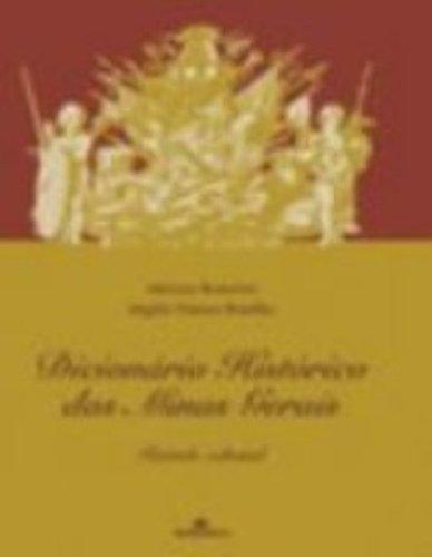 Dicionário Histórico das Minas Gerais - Período Colonial, livro de Adriana Romeiro, Angela Vianna Botelho