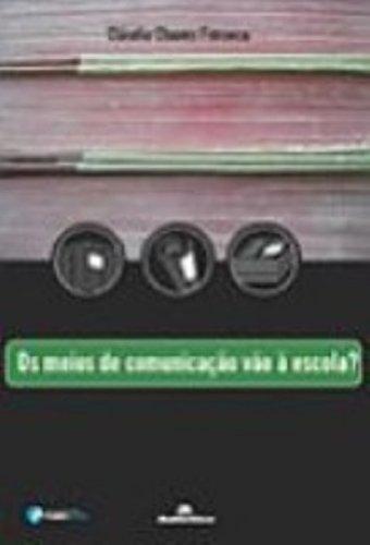 Meios de Comunicação Vão À Escola?, Os, livro de Cláudia Chaves Fonseca