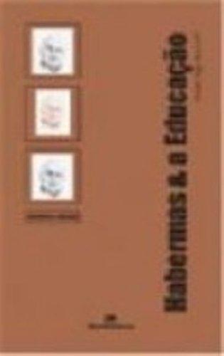 Habermas & a Educação, livro de Ralph Ings Bannell
