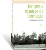 Tempos e espaços de formação, livro de Maria dos Anjos Viella