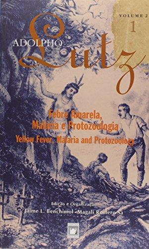 Adolpho Lutz: obra completa - vol. 2, livro 1, livro de Jaime L. Benchimol e Magali Romero Sá (edição e organização)