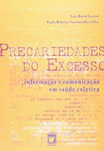 Precariedades do Excesso, livro de Luis David Castiel e Paulo Roberto Vasconcellos-Silva