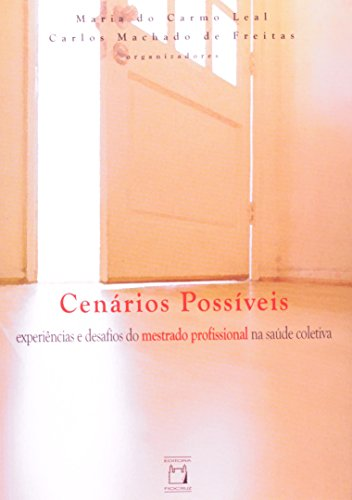 Cenários Possíveis, livro de Maria do Carmo Leal e Carlos Machado de Freitas (orgs.)