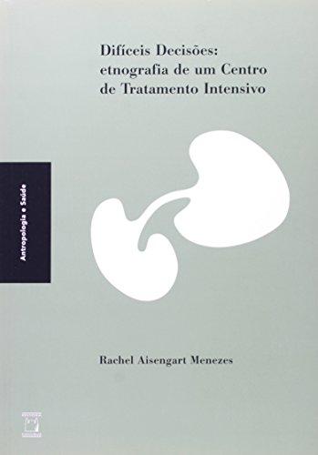 Difíceis Decisões, livro de Rachel Aisengart Menezes  Coleção Antropologia e Saúde