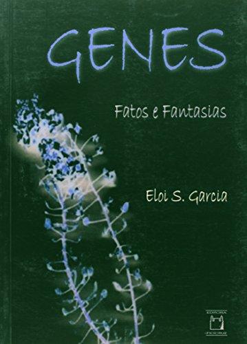 Genes Fatos e Fantasias, livro de Eloi S. Garcia