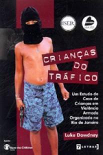 Crianças do tráfico, livro de Luke Dowdney