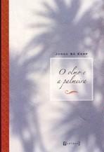 O olmo e a palmeira, livro de Jorge Sá Earp