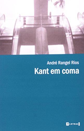 Kant em coma, livro de André Rangel Rios