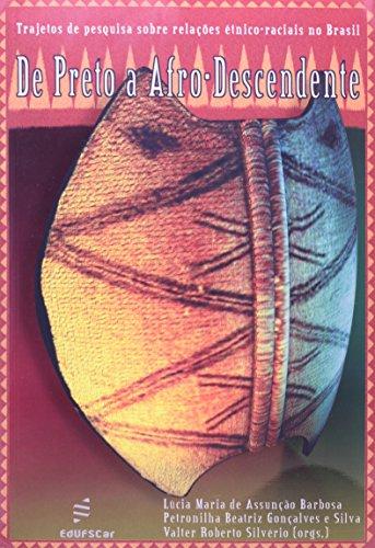 De preto a afro-descendente, livro de Lucia Maria de Assunção Barbosa, Petronilha Beatriz Gonçalves e Silva e Valter Roberto Silvério (Orgs.)