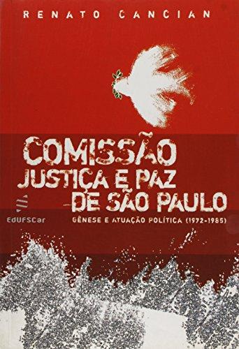 Comissão Justiça e Paz de São Paulo - Gênese e atuação política, livro de Renato Cancian