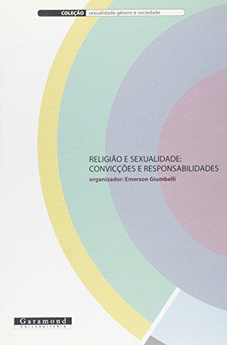 Religião e Sexualidade - Convicções e responsabilidades, livro de Emerson Giumbelli (Org.)
