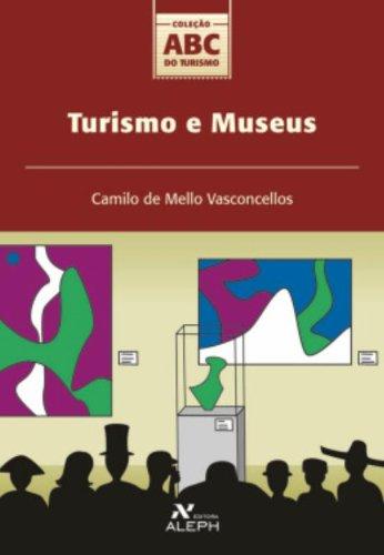 Turismo e museus, livro de Camilo de Mello Vasconcellos
