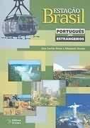 Estação Brasil: Português para Estrangeiros, livro de Ana Cecília Bizon, Elizabeth Fontão