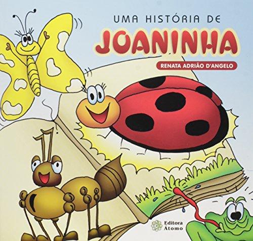 Uma História de Joaninha, livro de Renata Adrião D´Angelo