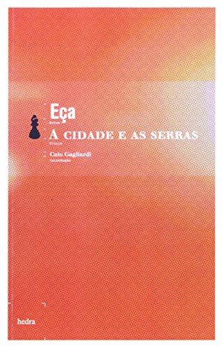 A Cidade e as Serras, livro de Eça de Queiróz