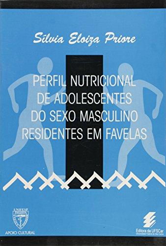 Perfil nutricional de adolescentes do sexo masculino residentes em favelas, livro de Sílvia Eloiza Priore