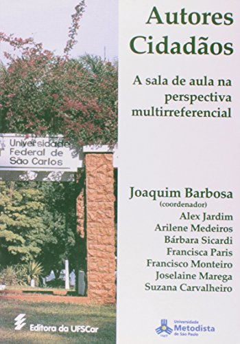 Autores Cidadãos: a sala de aula  na perspectiva multirreferencial , livro de Joaquim Barbosa