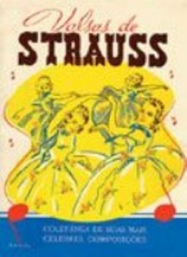 VALSAS DE STRAUSS, livro de Johann Strauss