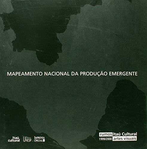 Mapeamento nacional da produção emergente: rumos - Rumos Visuais (ITAÚ), livro de Maria Eugenia Saturni