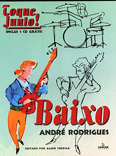TOQUE JUNTO - BAIXO, livro de André Rodrigues