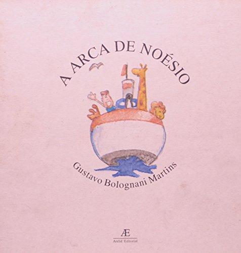A Arca de Noésio, livro de Gustavo Bolognani Martins