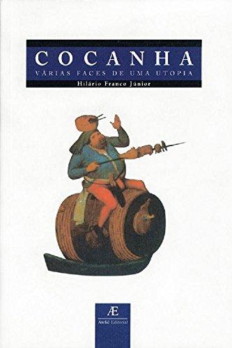Cocanha – Várias Faces de uma Utopia, livro de Hilário Franco Jr.
