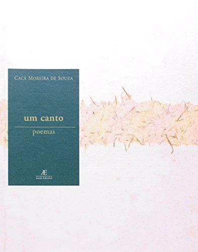 Um Canto, livro de Cacá Moreira de Souza