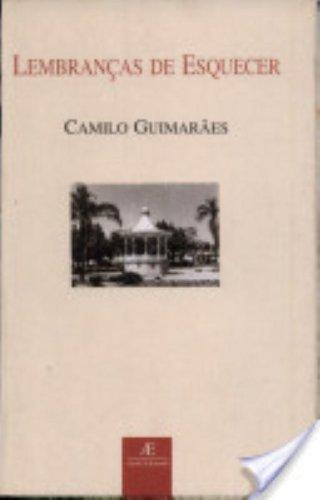 Lembranças de Esquecer, livro de Camilo Guimarães