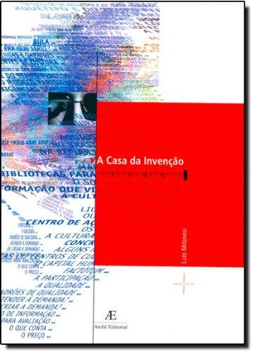 A Casa da Invenção, livro de Luís Milanesi