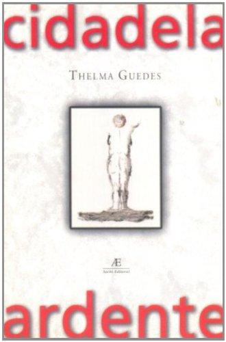 Cidadela Ardente, livro de Thelma Guedes