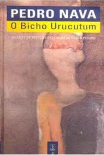 O Bicho Urucutum, livro de Pedro Nava